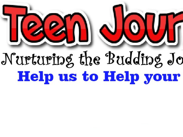 I am fundraising to help us Nurture the Teen Journalists and build a Journal dedicated to Teeangers