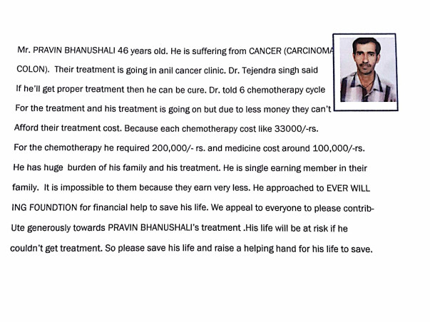 Help Pravin Bhanushali he is suffering from carcinoma colon cancer.