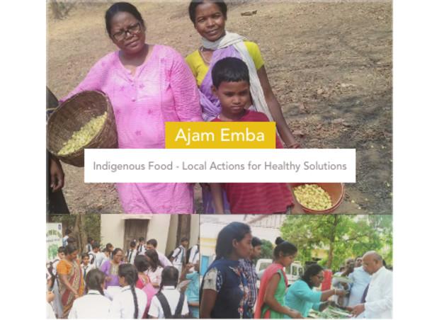 Ajam Emba - Reviving organic indigenous food in India