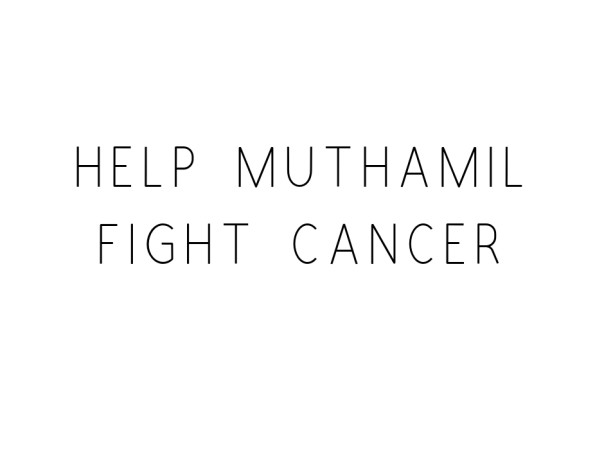 Help Muthamil Fight Cancer