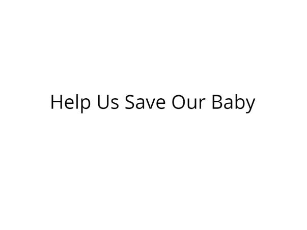 Help My Baby Undergo Heart Surgery