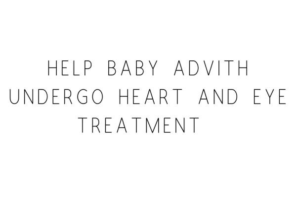Help Baby Advith Undergo Heart Treatment