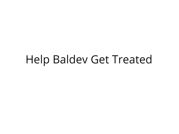 Help Baldev Undergo Kidney Transplant