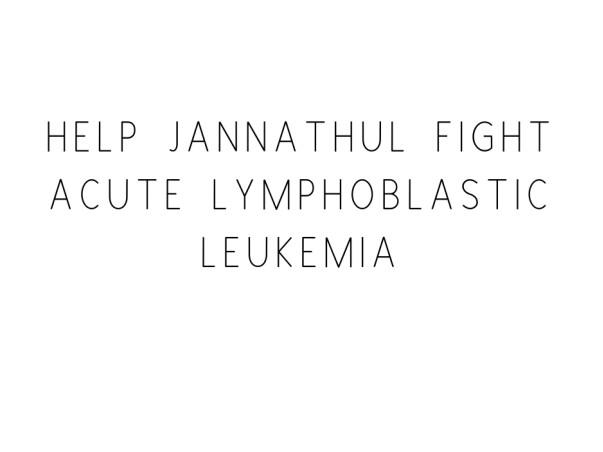 Help Jannathul Fight Acute Lymphoblastic Leukemia