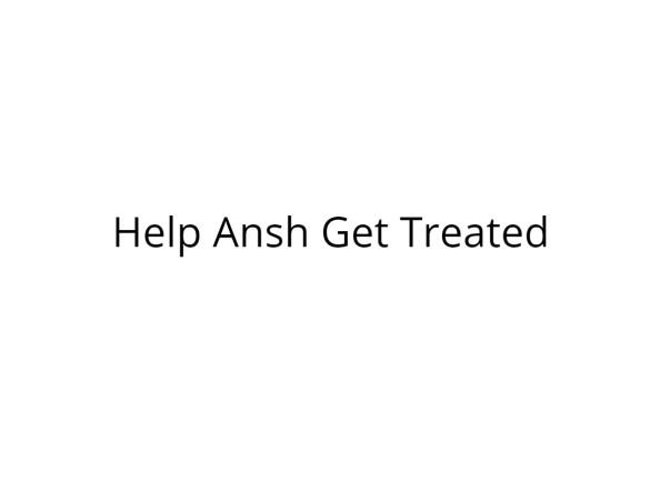 Help Ansh Fight Cancer