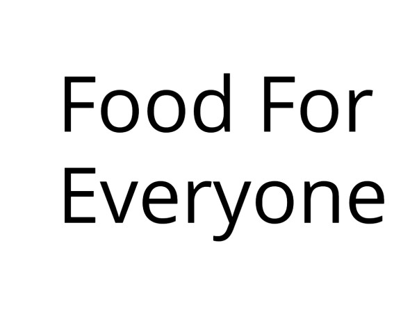 Food For Everyone