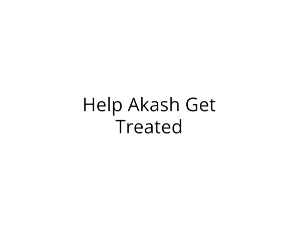 Help Akash Get Treated for Severe Injuries