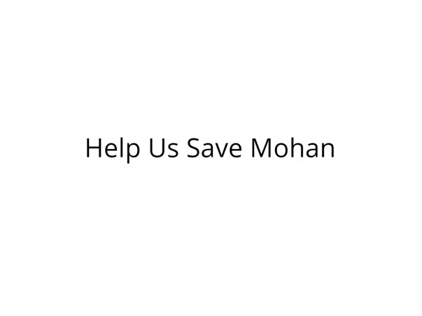 Help Mohan Get Treated for Spinal Cord Tumor
