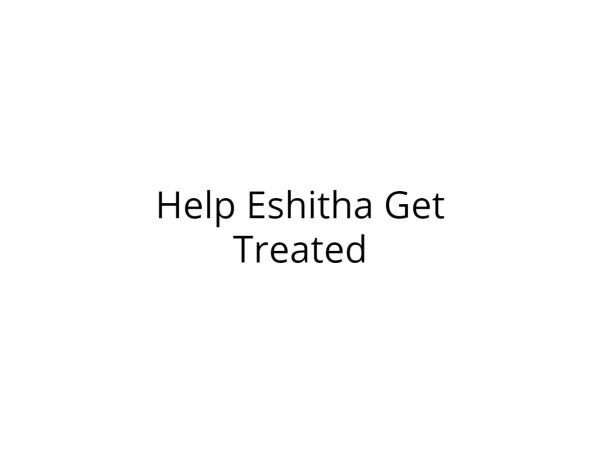 Help Eshitha Recover from Swine Flu