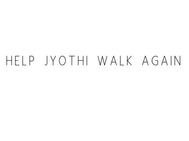Help Jyothi Walk Again