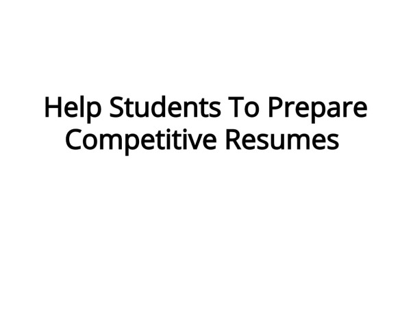 Help Students To Prepare Competitive Resumes
