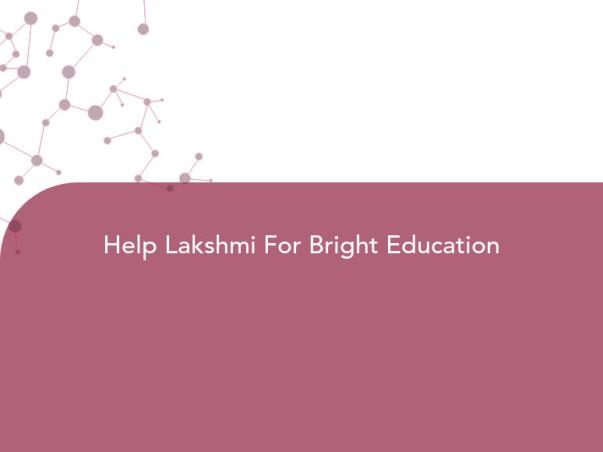 Help Lakshmi For Bright Education