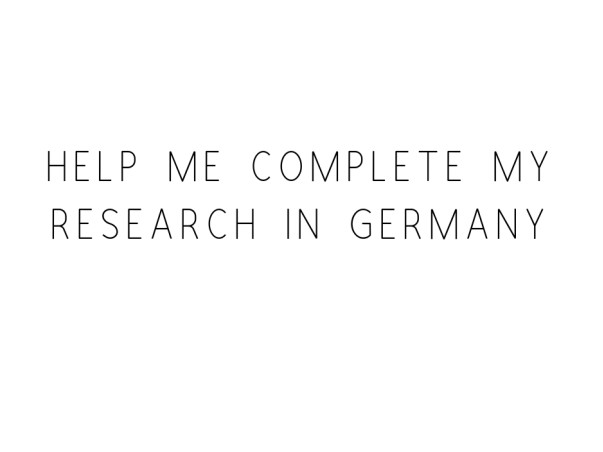 Help Me Complete My Research In Germany