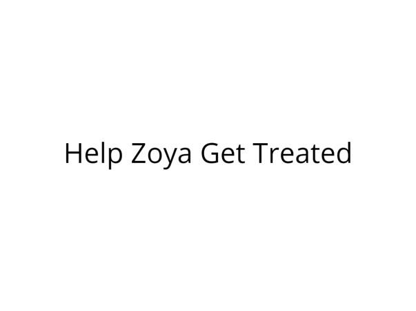 Save Zoya's Life