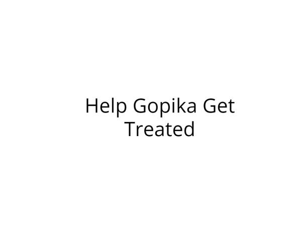 Help Gopika Fight Cancer