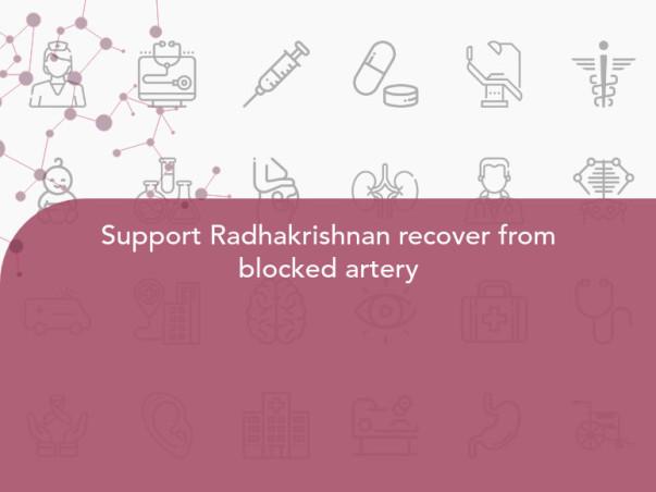 Support Radhakrishnan recover from blocked artery
