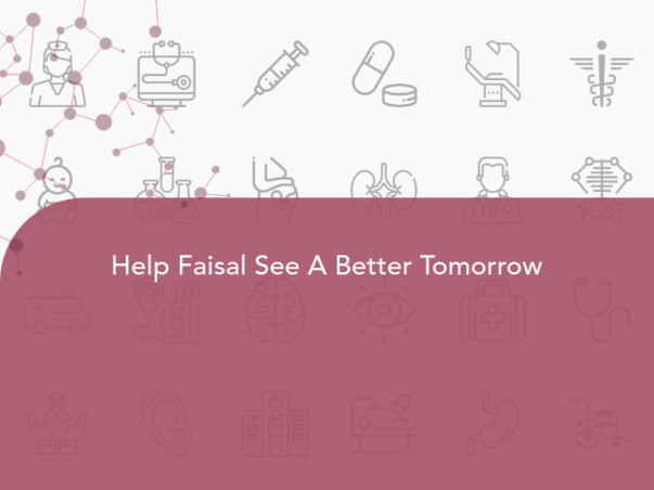 Help Faisal See A Better Tomorrow