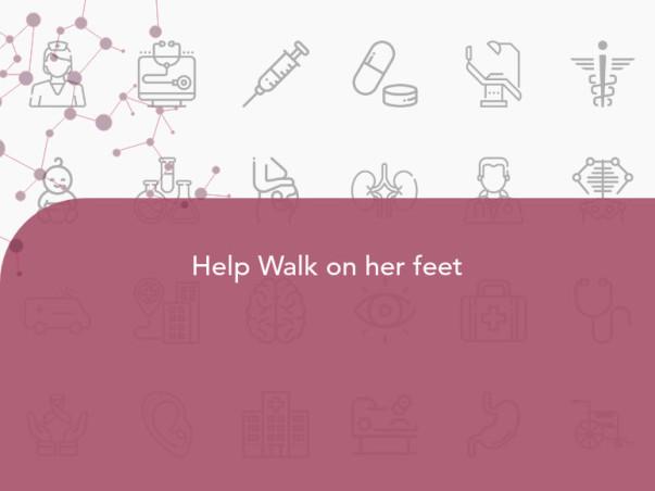 Help Walk on her feet