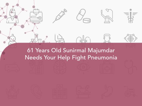 61 Years Old Sunirmal Majumdar Needs Your Help Fight Pneumonia