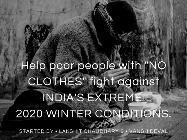 Premium#1 ( Help Poor Ppl Fight India's 2020 Xtreme Winter Condition)
