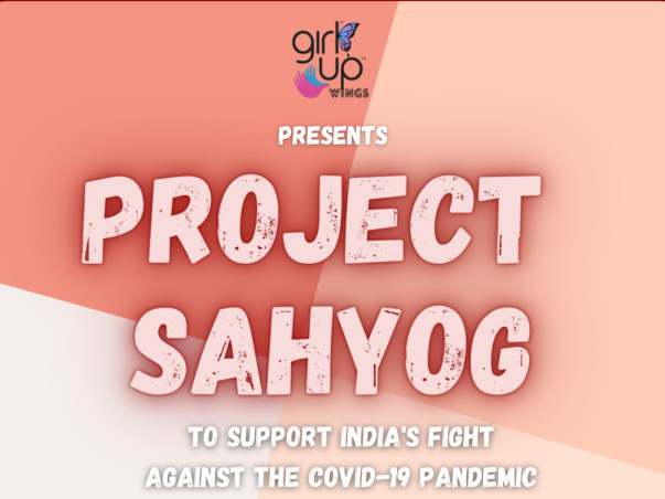 Help Girl Up Wings raise funds for Project Sahyog