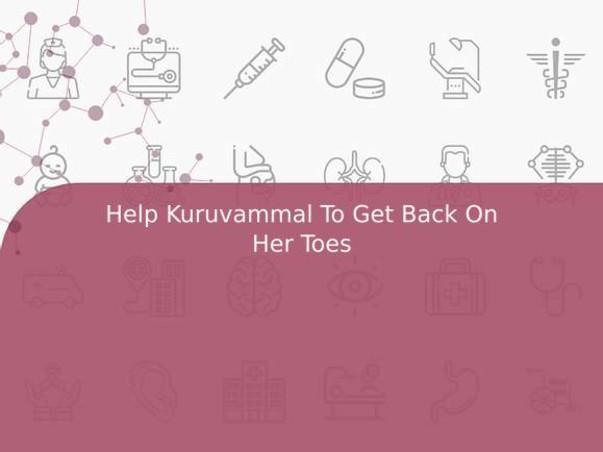 Help Kuruvammal To Get Back On Her Toes