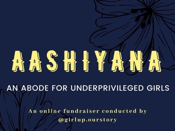 Aashiyana-An Abode for Underprivileged Girls