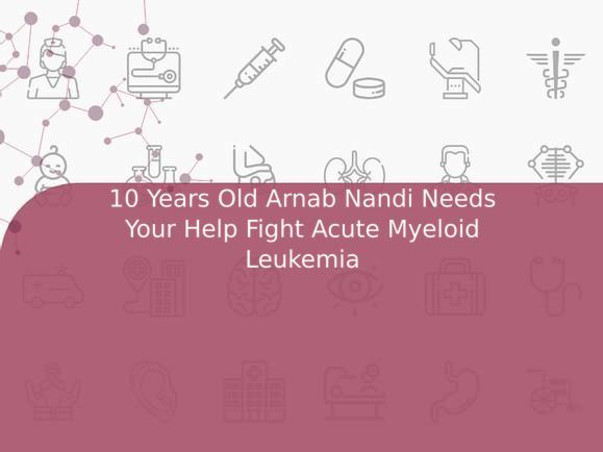 10 Years Old Arnab Nandi Needs Your Help Fight Acute Myeloid Leukemia