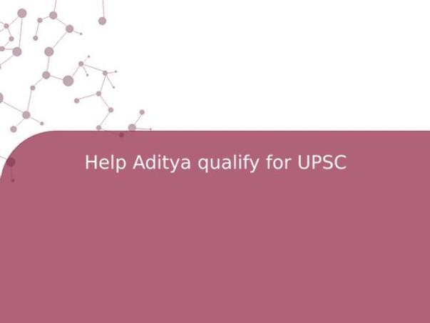 Help Aditya qualify for UPSC