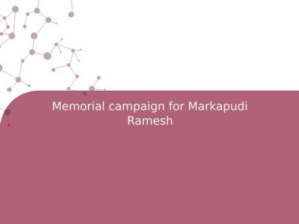 Memorial campaign for Markapudi Ramesh