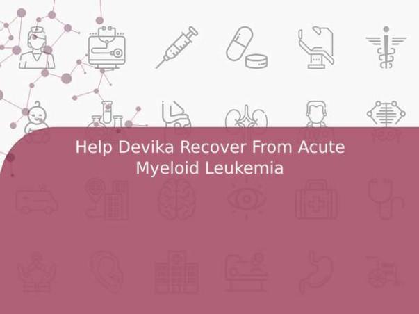 Help Devika Recover From Acute Myeloid Leukemia