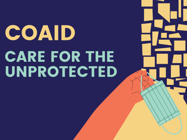 COAID- CARE FOR THE UNPROTECTED  Please Help Us To Support.