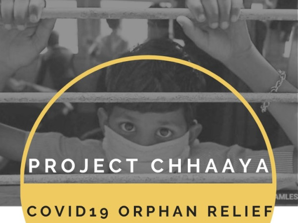 Project Chhaaya - Covid Orphan Relief