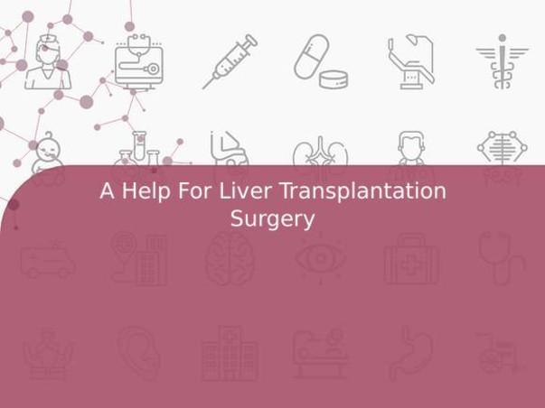 A Help For Liver Transplantation Surgery