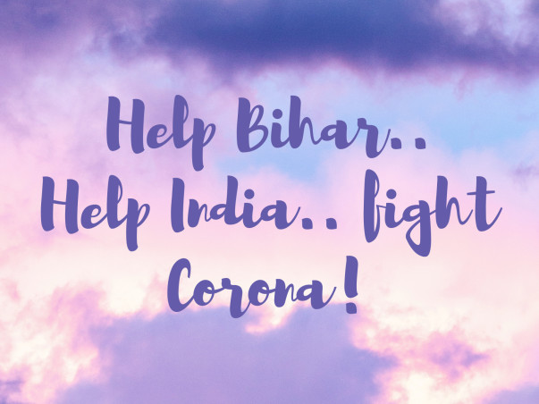 Help Bihar Deal with COVID Crisis