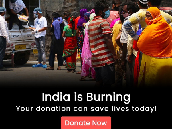 INDIA IS BURNING YOUR DONATION CAN SAVE LIVE TODAY