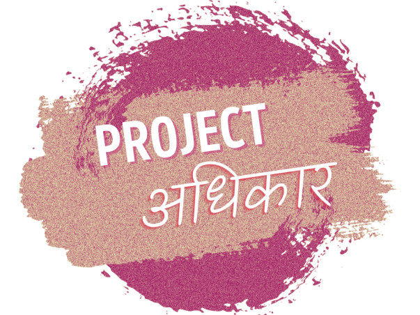PROJECT ADHIKAAR:  A pan-India fundraiser and awareness campaign