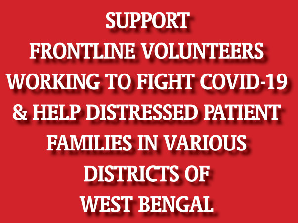 Support Covid Volunteers & Distressed Patient Families In West Bengal