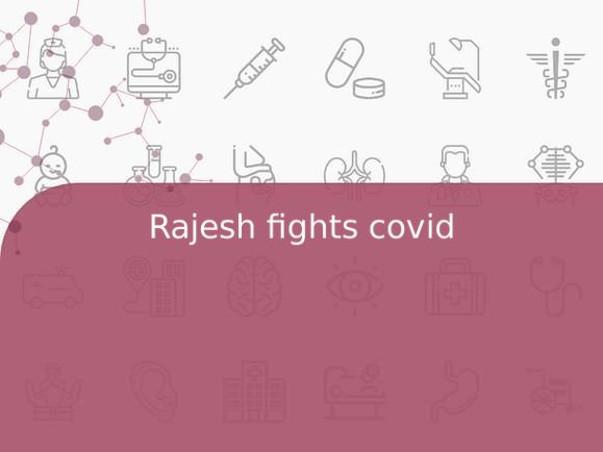 Rajesh fights covid