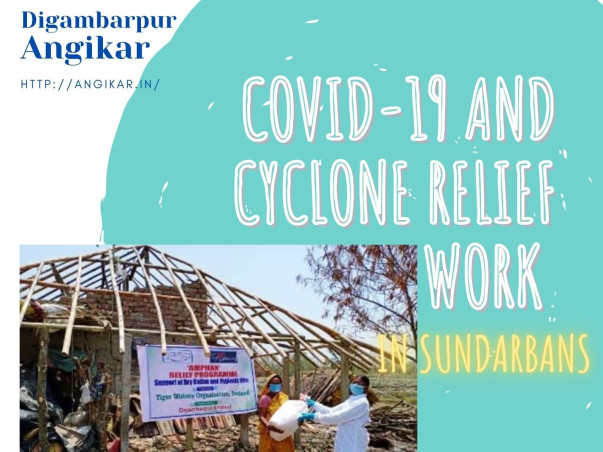 COVID AND CYCLONE  RELIEF WORK IN  SUNDARBANS