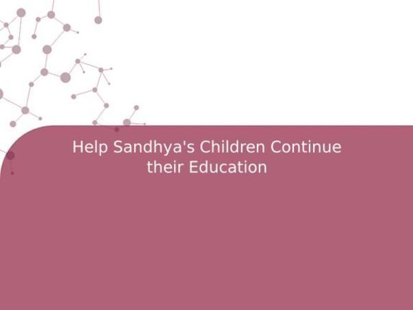 Help Sandhya's Children Continue their Education