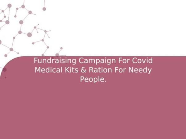 Team Karna 🚩 FundraisingCovid Medical Kits & Ration For Needy People.