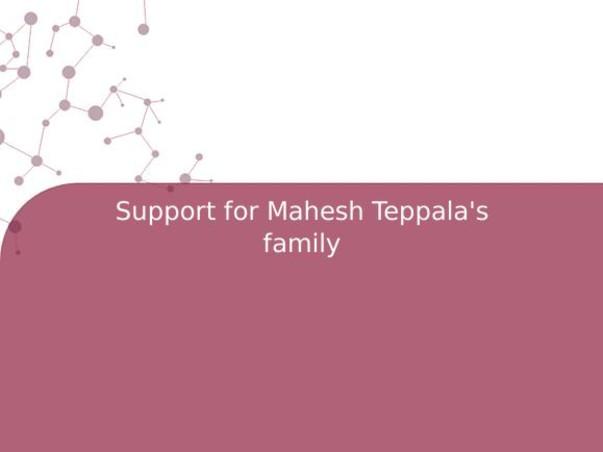 Support for Mahesh Teppala's family