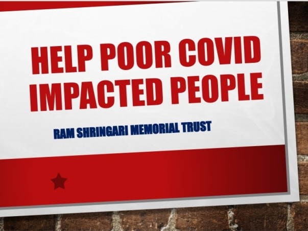 Help Poor covid impacted people.