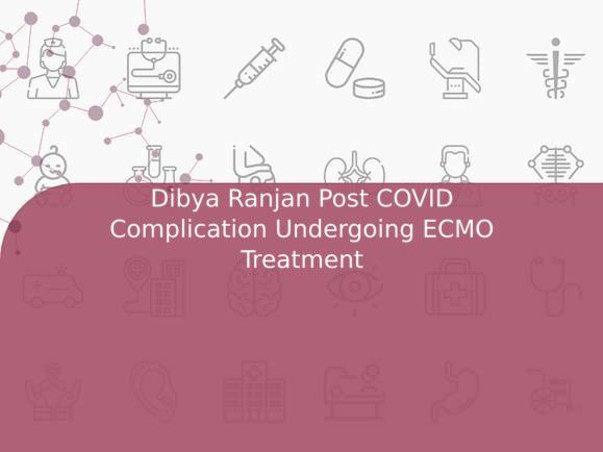 Dibya Ranjan Post COVID Complication Undergoing ECMO Treatment