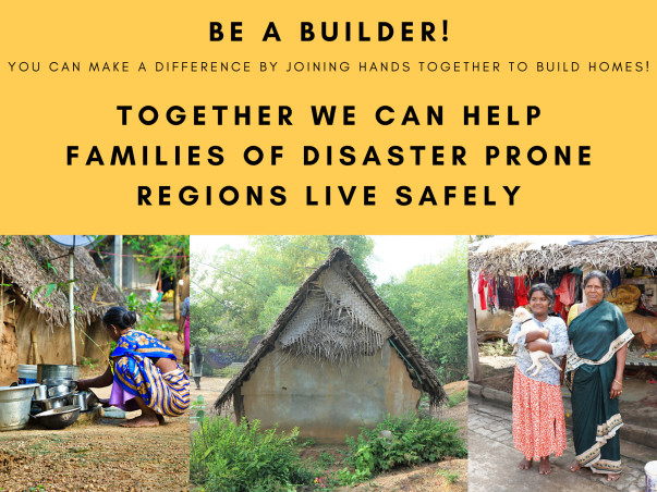 Help low income families build houses in cyclone prone areas
