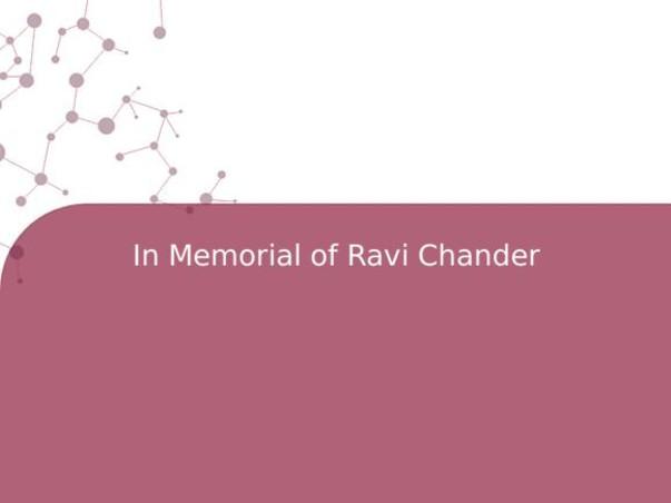 In Memorial of Ravi Chander