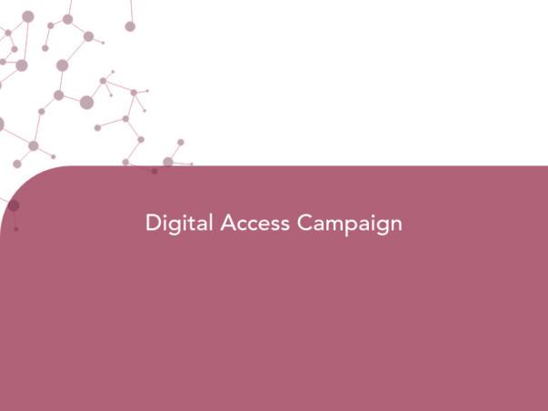 Digital Access Campaign